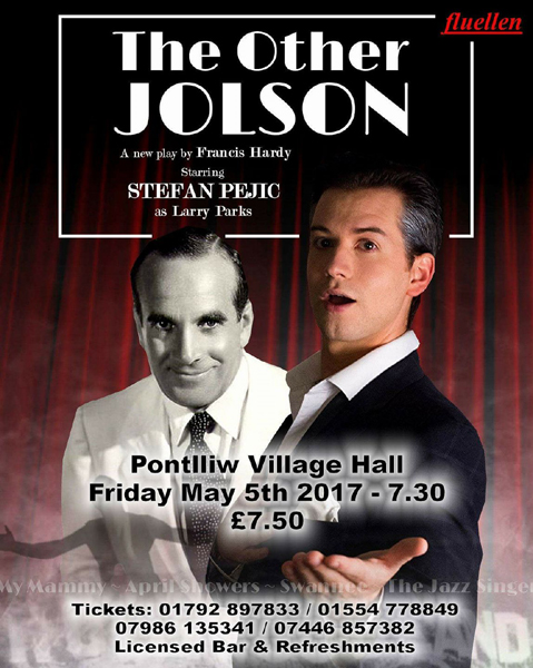 Stefan Pejic as Larry Parks in The Other Jolson at Pontlliw Village Hall, Swansea - buy tickets